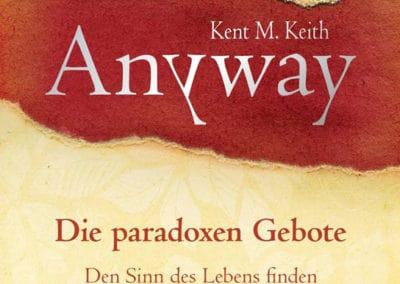 Anyway – Die 10 paradoxen Gebote und ihre Parallelen zum Enneagramm